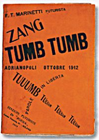 Futurism: Marinetti's Zang Tumb Tumb