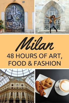 Things to do in Milan, Italy // 48 hours in Milan travel itinerary with a focus on art, food, and fashion.