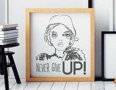 vinilo decorativo especial para mujeres emprendedoras NEVER GIVE UP!