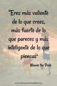 Frase de amistad de winnie the pooh Frases Disney, Disney Quotes, Motivational Phrases, Inspirational Quotes, Best Disney Animated Movies, Christopher Robin, Spanish Quotes, Coaching, Sentences