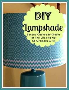Second Chance to Dream: DIY Lampshade with Computer Printed Paper