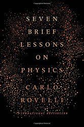 Astro Reporter: Seven brief lessons on Physics by Carlo Rovelli