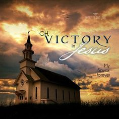 Oh victory in Jesus ... my Savior forever ... << sweet to the soul <3