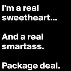 A sweetheart & a smartass that is intelligent, and can hold conversations of substance as well as cooks, bakes, and dresses to the 9iiines! #raregem indeed but excuse the language