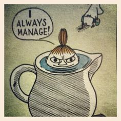 "Mü, Little My, Pikku Myy (Moomins) von Tove Jansson: ""I always manage!"""