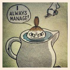 """Mü, Little My, Pikku Myy (Moomins) von Tove Jansson: """"I always manage!"""""""