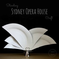 How to make a standing Sydney Opera House craft. Easy craft idea to learn about one of Sydney's iconic buildings or maybe even as an Australia Day table decoration. ~ Danya Banya
