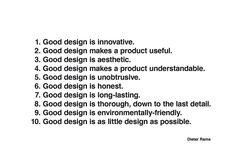 10 Principles of Good #Design by Dieter Rams.