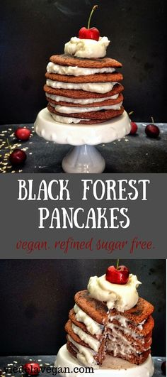Black forest pancakes - vegan, refined sugar free. Chocolate & cherry ...