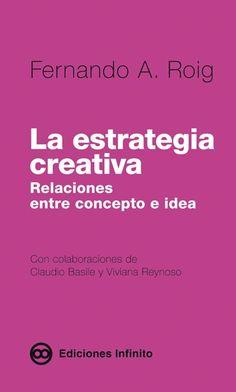 ediciones infinito - La estrategia Creativa