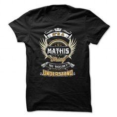 Name MATHIS, MATHIS THING, MATHIS T-SHIRT, MATHIS SHIRT, MATHIS HOODIE, MATHIS LOVE Shirts & Tees