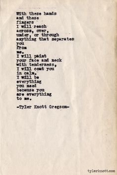 I love you, BB. Typewriter Series by Tyler Knott Gregson Pretty Words, Beautiful Words, Typewriter Series, E Mc2, Romance, Poem Quotes, Qoutes, Babe Quotes, Word Porn