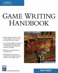 Game Writing Handbook (Charles River Media Game Development): Amazon.co.uk: Rafael Chandler: 9781584505037: Books