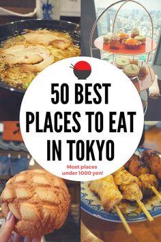 50 Best Places to Eat in Tokyo - most places under 1000 yen! #tokyo #japan #japanesefood #bestplacestoeatintokyo
