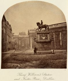 'King William's Statue and Foster Place, Dublin' c.1880 after an original of c.1860