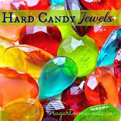 Sugartown Sweets~How to make edible candy jewels using melted Jolly Ranchers!