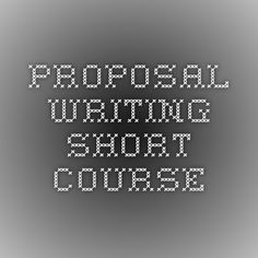 Proposal Writing Short Course