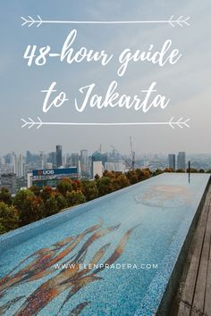 guide to visit Jakarta, Indonesia
