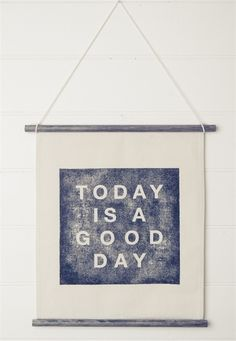 Today is a good day. Indeed. I good thing to read @ the start  of every day