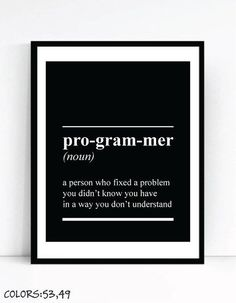 Programmer Definition Art by TalkingPictures on Etsy Prints for Geeks,Digital Download, Office Wall Gallery,Dictionary Quote Computer Coding Software Engineer Joke #AllThingsTech!