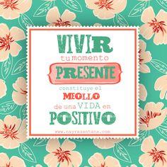 Exprime cada día de la semana, cada semana del mes, cada mes del año ..¡Vive tu presente! #psicologia #quote #frases