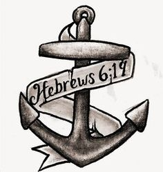 """""""This hope is a strong and trustworthy anchor for our souls. """" -next tattoo?"""