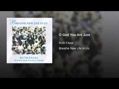 O God You Are Just - YouTube
