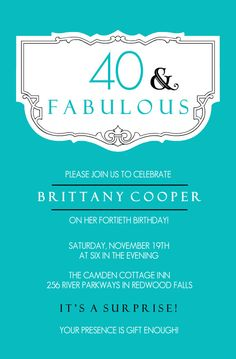 Teal And Fabulous 40th Birthday Invitation by PurpleTrail.com