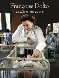 Françoise Dolto LE désir de vivre. Serge Le perron 2008