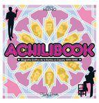 Brown, Txarly. Achilibook : biografía gráfica de la rumba en españa 1961-1995.  Barcelona : Milenio, 2013