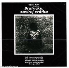 Řadové album zpěváka Karel Kryl - Bratříčku zavírej vrátka na CD 2006 Album, My Love, Movies, Movie Posters, Films, Film Poster, Cinema, Movie, Film