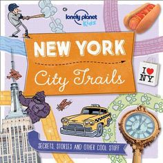 Buy City Trails - New York by Lonely Planet Kids at Mighty Ape NZ. Here's a book about New York that's seriously streetwise! Let Marco and Amelia, our Lonely Planet explorers, take you off the tourist trail and guide . Lonely Planet, London City, New York City, New Things To Learn, How To Memorize Things, Reading City, Kids Reading, Planet For Kids, France City