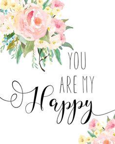 You Are My Happy Print / Girl Nursery Prints / Floral Nursery Print / Girl…