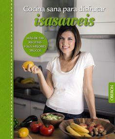 En su segundo libro de cocina, Isasaweis nos enseña su parte más healthy. Un libro muy completo que reúne 100 recetas saludables y equilibradas, que nos demuestran que cuidarse y comer sano puede ir de la mano de disfrutar en la mesa.