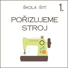 Škola šití – Caramilla.cz Janome, Easy Knitting, Shibori, Diy And Crafts, Sewing, Fabric, Handmade, Felt, Embroidery