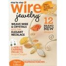 Step by Step Wire Jewelry, August/September 2011: Digital Edition