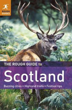The Rough Guide to Scotland by Rob Humphreys. $12.72. 648 pages. Publisher: Rough Guides; 9 edition (April 1, 2011)