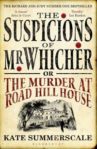 The Suspicions of Mr Whicher   Kate Summerscale - now reading