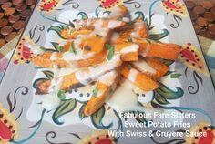 Sweet Potato Fries With Swiss & Gruyère Gruyere Cheese, American Cheese, Garlic Salt, Cheese Sauce, Healthy Baking, Sweet Potato, Fries, Sisters, Potatoes