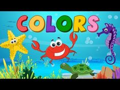 Learn Colors - Under the Sea for Kids, Baby, Toddler Preschool Activity Summer School Activities, Sea Activities, Color Activities, Toddler Activities, Under The Sea Crafts, Under The Sea Theme, Preschool Colors, Teaching Colors, Kids Birthday Themes