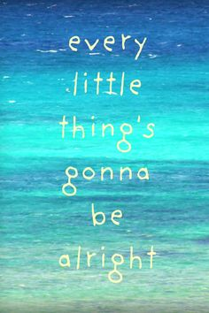 every little things