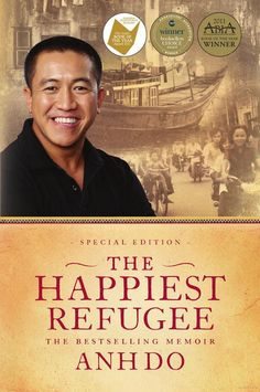 The Happiest Refugee by ANH DO... <3 Great book, I finished reading it in no time, it was hard to put down. Laughed out loud in many places! :)