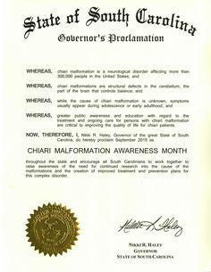 "SOUTH CAROLINA - ""Proclamation for September'15 as Chiari Malformation Awareness Month"" Special thanks to Governor Nikki R. Haley"