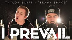 THIS! I'm in love with this cover! ---> I Prevail - Blank Space (Taylor Swift) - Punk Goes Pop Cover