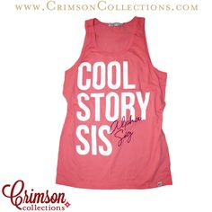 Alpha Sigma Alpha Cool Story Sis unisex tank!! Fun play on words!! Now available at Crimson Collections!