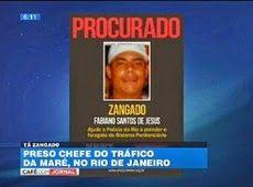 Galdino Saquarema Noticia: Zangado o Chefe do tráfico da maré é preso no RJ