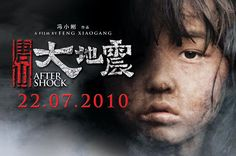 Aftershocks (Tangshan dadizhen), 2010. Chinese drama film depicting the aftermath of the 1976 Tangshan earthquake. Directed by Feng Xiaogang.