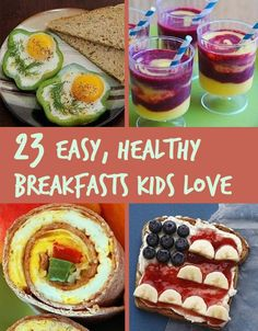23 Healthy And Easy Breakfasts Your Kids Will Love (and grown ups too)