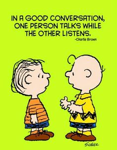 This doesnt happen often ... everyone wants to talk @ the same time..