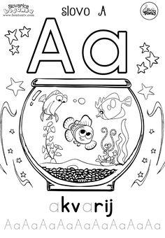 Slovo A - ABECEDA BOJANKE - pisanje slova za predškolsku dob i prvi razred - akvarij - Abeceda slovarica za djecu - besplatni radni listovi za predškolce i vrtić - vježbenice - BonTon TV  #abeceda #slovarica #bojanke #slova #bontontv Math For Kids, Crafts For Kids, Preschool Projects, Alphabet For Kids, Toddler Learning Activities, Educational Websites, Activity Sheets, Worksheets For Kids, Pre School